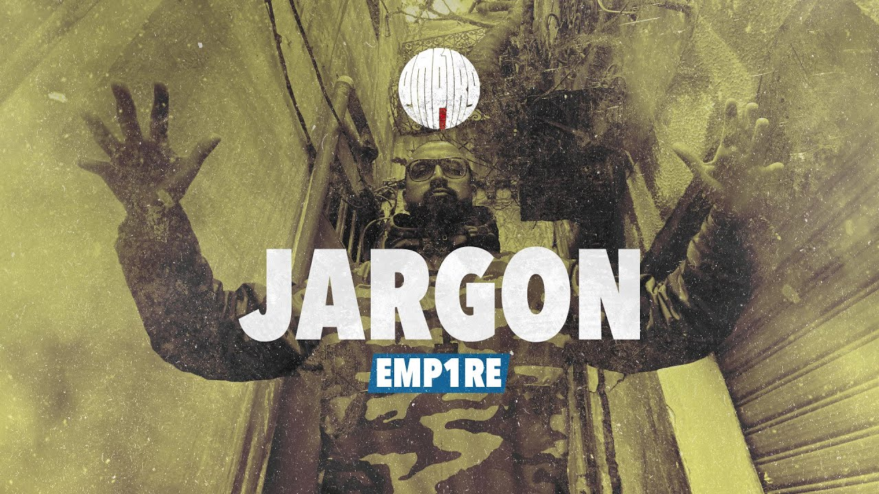 EMP1RE - JARGON (Official Music Video)