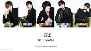 FTISLAND - 'Here' Jpn/Rom/Eng (Colour Coded)