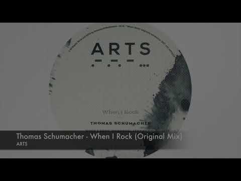 Thomas Schumacher - When I Rock (Original Mix) [Arts]