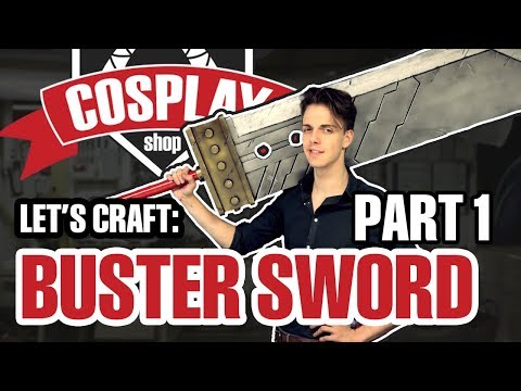 Making The Final Fantasy VII Buster Sword (part 1)