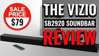 Vizio SB2920-C6 Soundbar Review | Best Soundbar under $100?