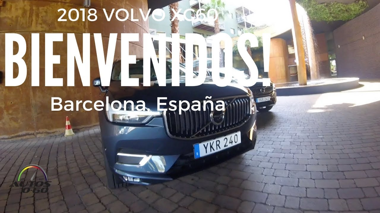 2018 volvo 240. Exellent 2018 MiamiBarcelona To Test Drive The 2018 Volvo XC60 Throughout Volvo 240
