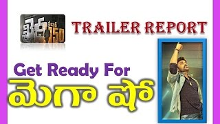 Khaidi No 150 Theatrical Trailer Report | Chiranjeevi | Kajal | Ram Charan | Maruthi Talkies