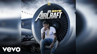 Aidonia - Aircraft (Official Audio)