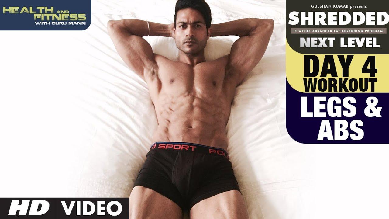 Workout Calendar By Guru Mann : Day legs abs workout shredded next level by guru