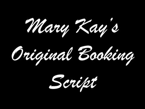Mary Kay's Original  Booking Script