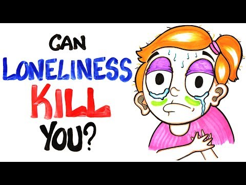 Can Loneliness Kill You?