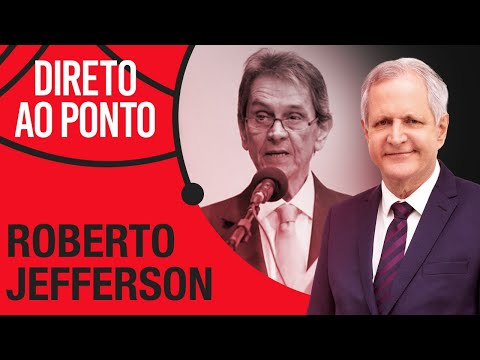 ROBERTO JEFFERSON -
