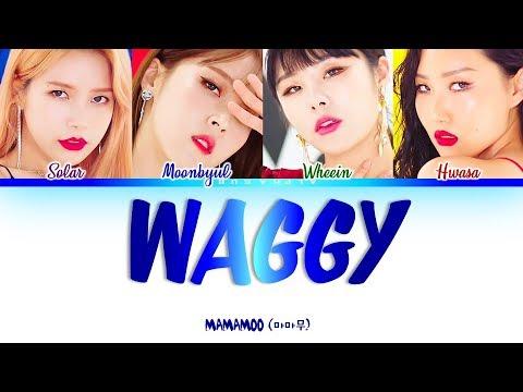 MAMAMOO 마마무 - WAGGY 쟤가 걔야 Color Coded 가사 HanRomEng