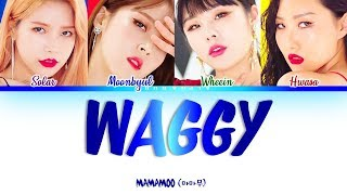 [2.97 MB] MAMAMOO (마마무) - WAGGY [쟤가 걔야] Color Coded 가사/Lyrics [Han|Rom|Eng]