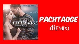 Pachtaoge (Remix)