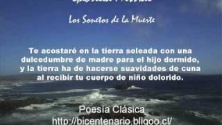 Gabriela Mistral -  Los Sonetos de la Muerte