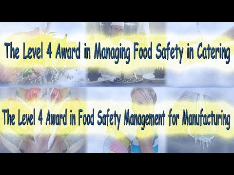 The Level 4 Award in Managing Food Safety in Catering