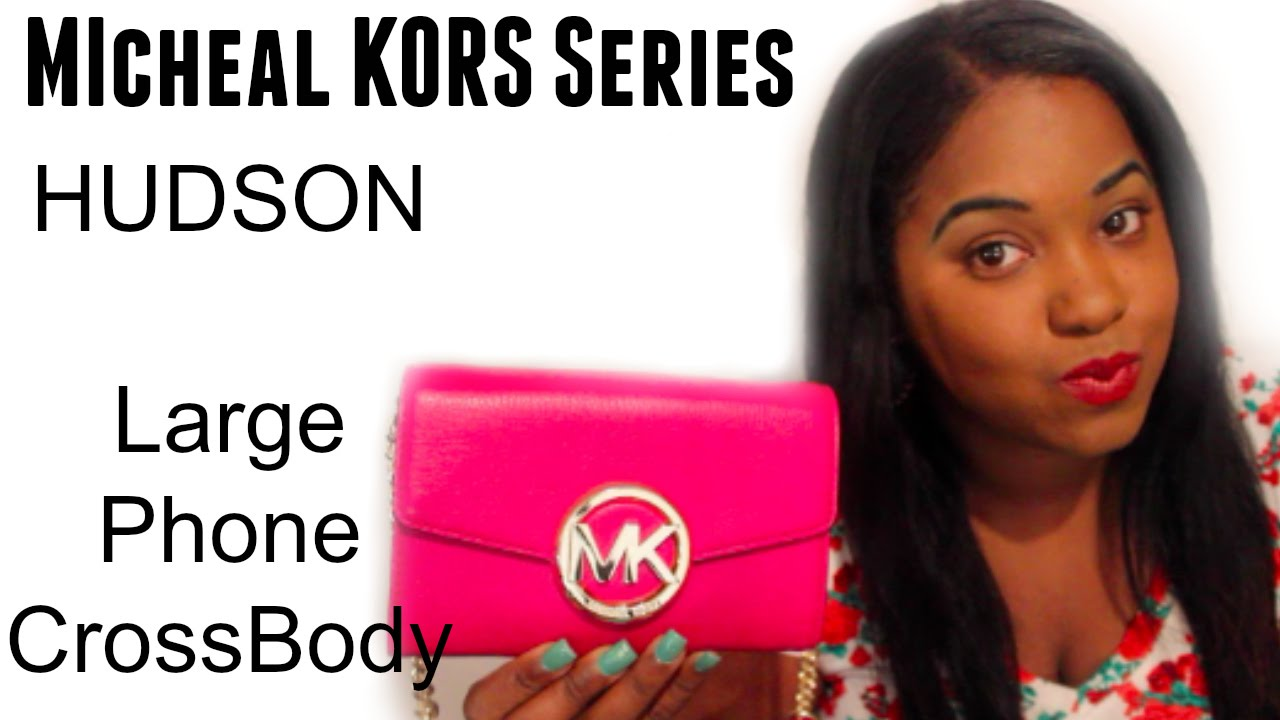 db3c87eff3d8 Michael Kors Series: Hudson Large Phone Crossbody Review ! - YouTube