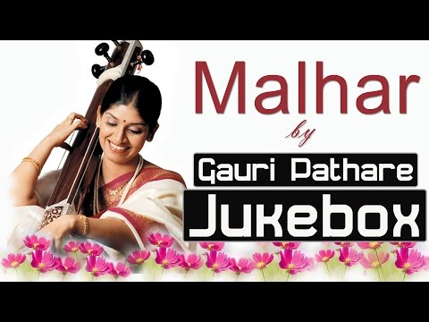 Hindustani Classical Vocal| Malhar by Gauri Pathare| Audio Jukebox