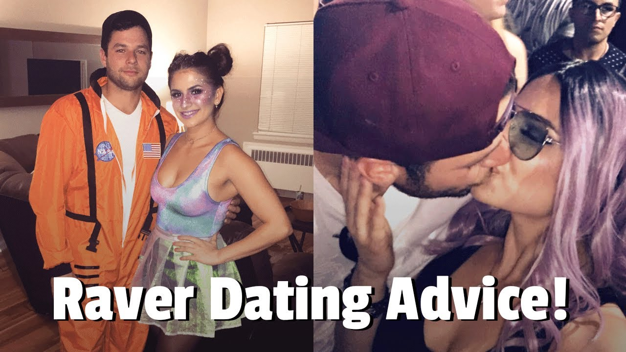 Dating a raver girl