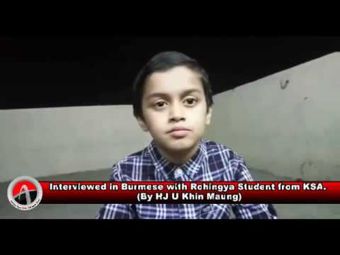 Interviewed in Burmese with Rohingya Student from KSA.(By HJ U Khin Maung)