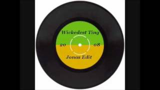 Wickedest Ting (Edit)
