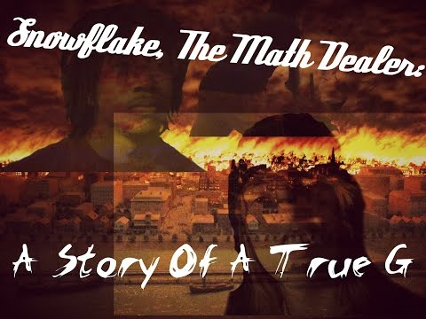 Snowflake, The Math Dealer: A Story Of A True G (2015)