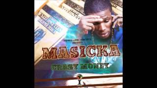 Masicka - Crazy Money (Full Song) - January 2014 | @GaaPriiinceEnt