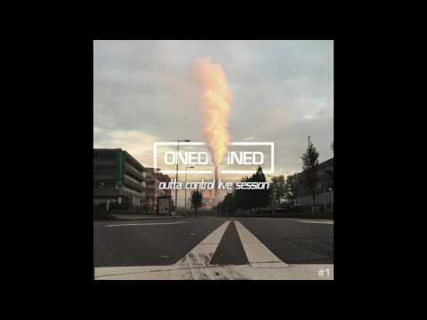Outta Control Live Session // ONEDEFINED