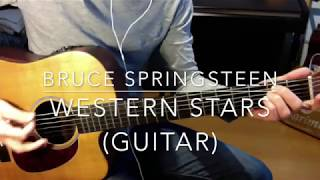Baixar Western Stars Bruce Springsteen Guitar chords