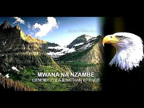"""Genoby & Nathan """"MWANA NA NZAMBE"""""""