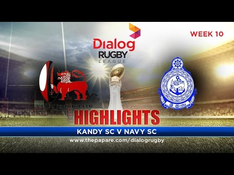 Highlights – Kandy SC v Navy SC – Dialog Rugby League 2016/17