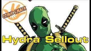 Hydra Sellout | Deadpool #32 (Secret Empire Tie In)