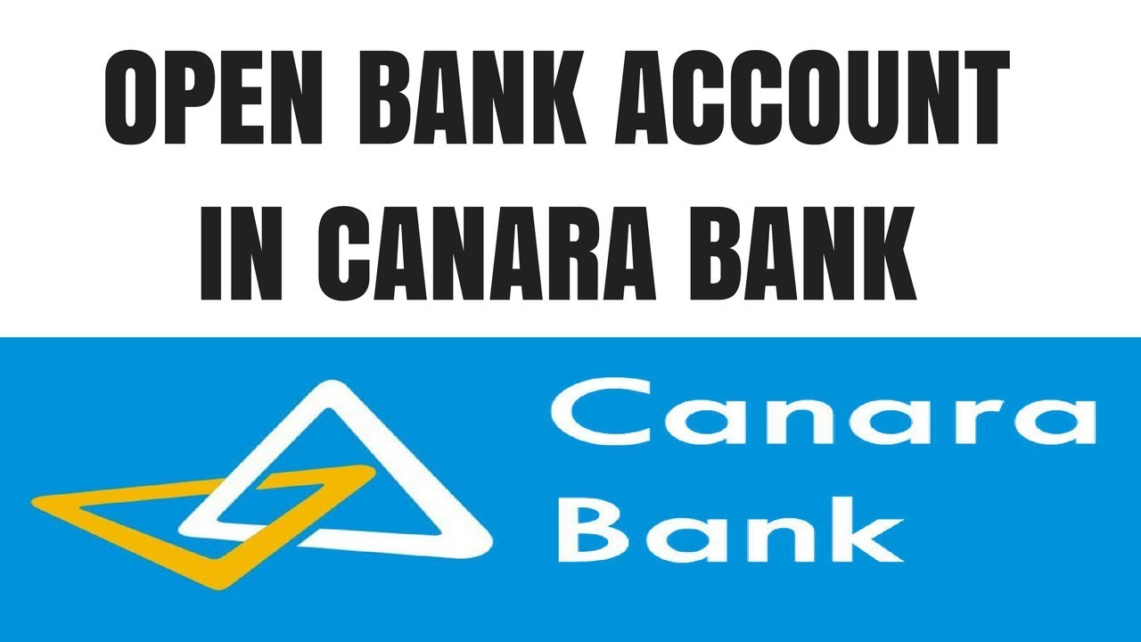 Canara Bank Account Opening Online How To Open Canara Bank Account