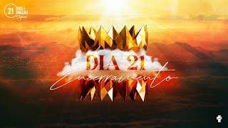 21 Dias de Oração e Jejum - ESPERANÇA - Dia 21 - Encerramento