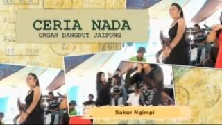 Sakur Ngimpi - Organ Dangdut Jaipong CERIA Nada [11-03-2017]