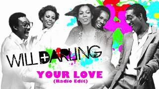 Will Darling Vs. Chic - Your Love (Radio Edit)