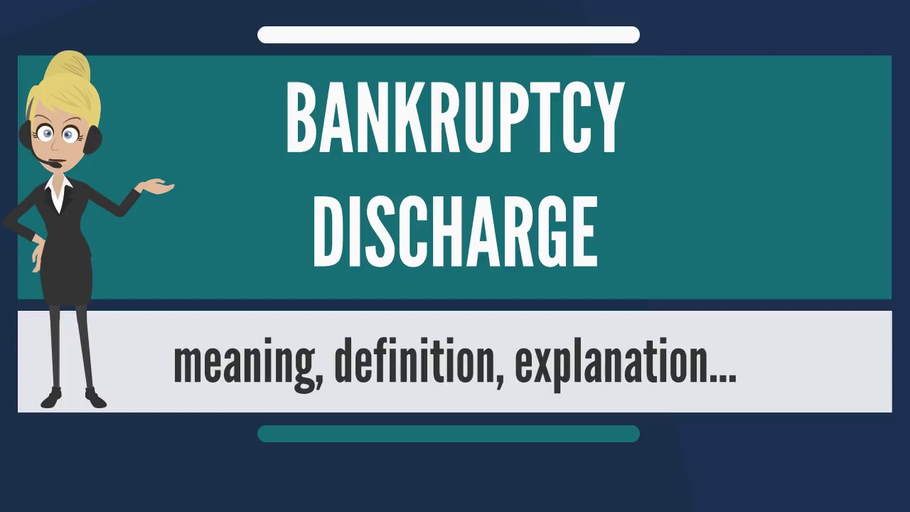 what is bankruptcy discharge? what does bankruptcy discharge mean