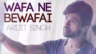 Wafaa ne bewafai song / Tera suroir / Arijit singh / Manish Dewangan