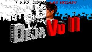 DejaVu II: Lost in Las Vegas MacVenture Series