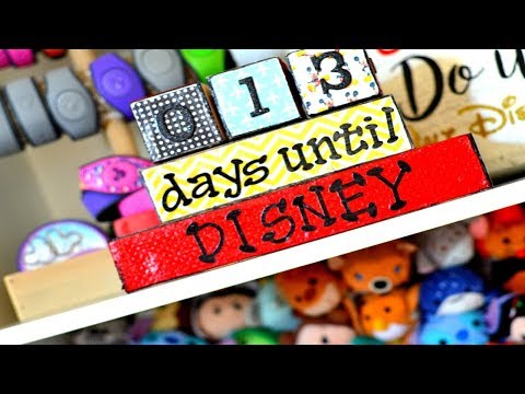 DIY Disney Vacation Countdown Blocks + TRIP ANNOUNCEMENT!!