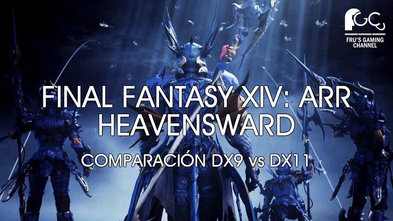FINAL FANTASY XIV: HEAVENSWARD   DX9 vs DX11
