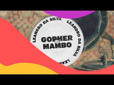 Leandro Da Silva - Gopher Mambo