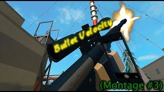 Roblox Phantom Forces - Bullet Velocity (Montage #3)