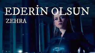 Zehra - Ederin Olsun (Sözleri/Lyrics) Resimi