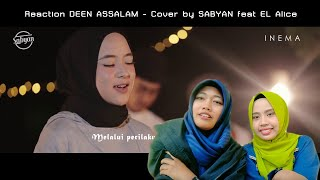 Reaction DEEN ASSALAM Cover by SABYAN feat EL Alice