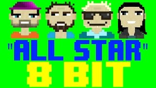 All Star (from Shrek) [8 Bit Cover Tribute to Smash Mouth] - 8 Bit Universe