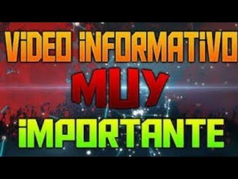 VIDEO INFORMATIVO (EL ANTERIOR VIDEO LO BORRÉ SIN QUERER, JEJE