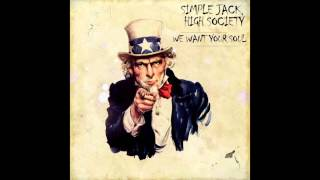 Simple Jack , High Society - We Want Your Soul (Original Mix)