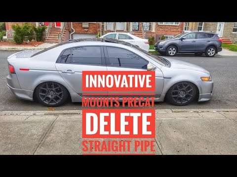 ACURA TL TYPE S INNOVATIVE MOUNTS PRECAT DELETES STRAIGHT PIPE SOUNDS AMAZEING