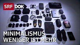 Minimalistisch leben – Weniger ist mehr   Doku   SRF DOK | Cédric Waldburger