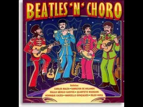 Beatles'n'Choro - The Long and Winding Road