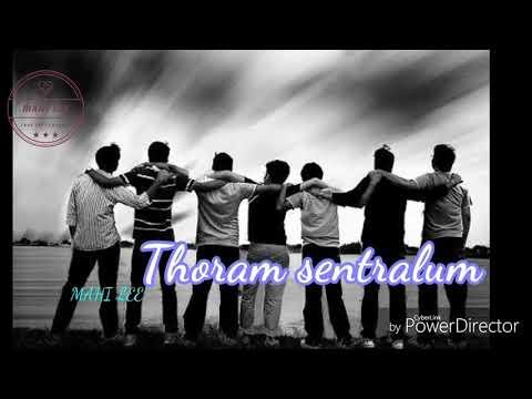 #Friendship Song # Engu Ponalum Thoram Sentralum Nam Natpu Maarathe
