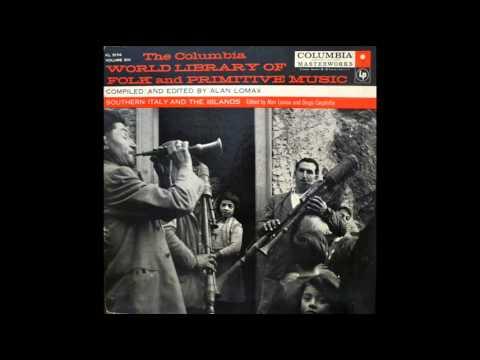 """Southern Italy by Alan Lomax """"Serenata"""" (Sant"""